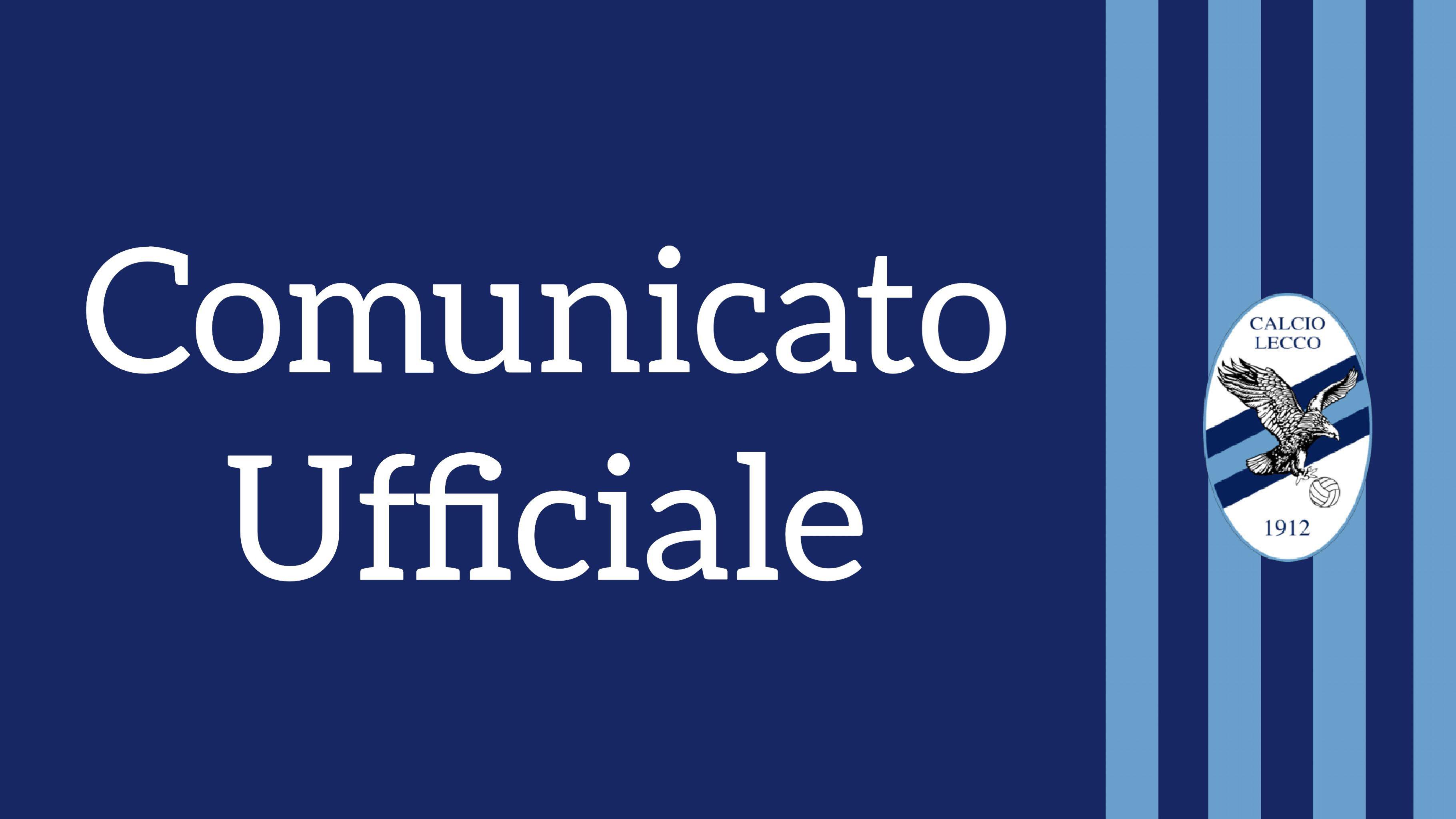 Comunicato Ufficiale Calcio Lecco
