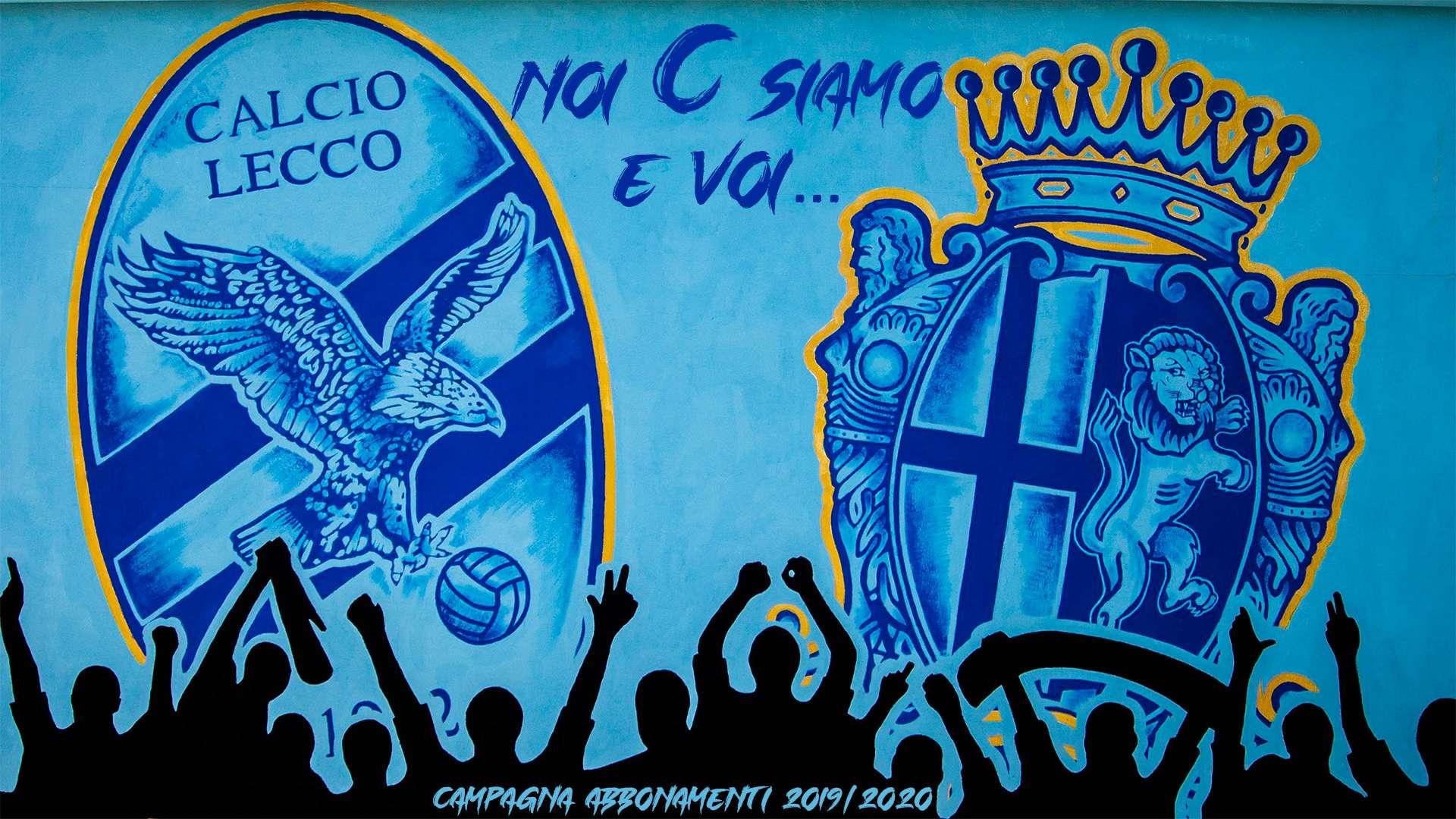 Noi C siamo e Voi Campagna Abbonamenti 2019/20 Calcio Lecco 1912
