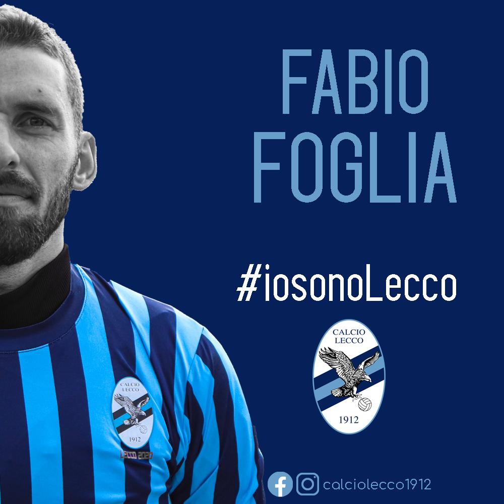 Ufficiale: Fabio Foglia nuovo giocatore della Calcio Lecco 1912